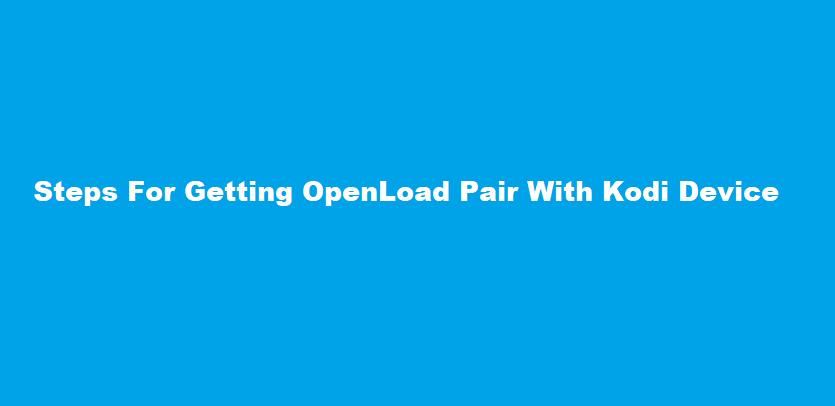 openload pair, openload co pair, openload pair kodi, openload/pair, openload co/pair, openload pair apk, openload pair kodi