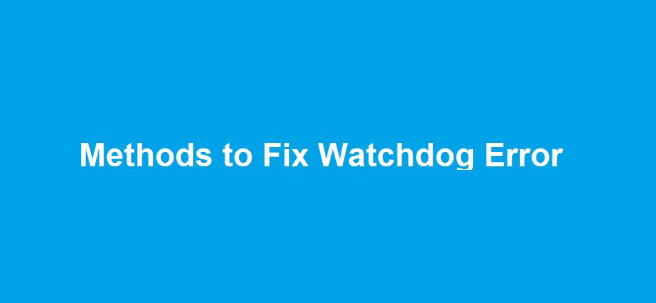 dpc watchdog violation windows 10, dpc_watchdog_violation