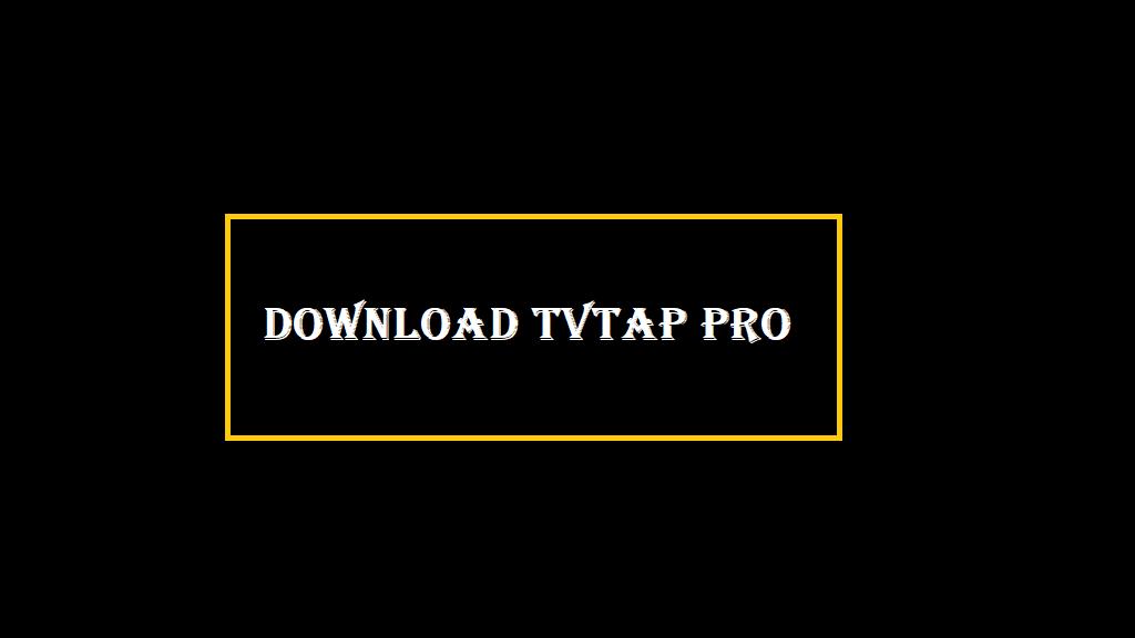 TVTAP PRO Download