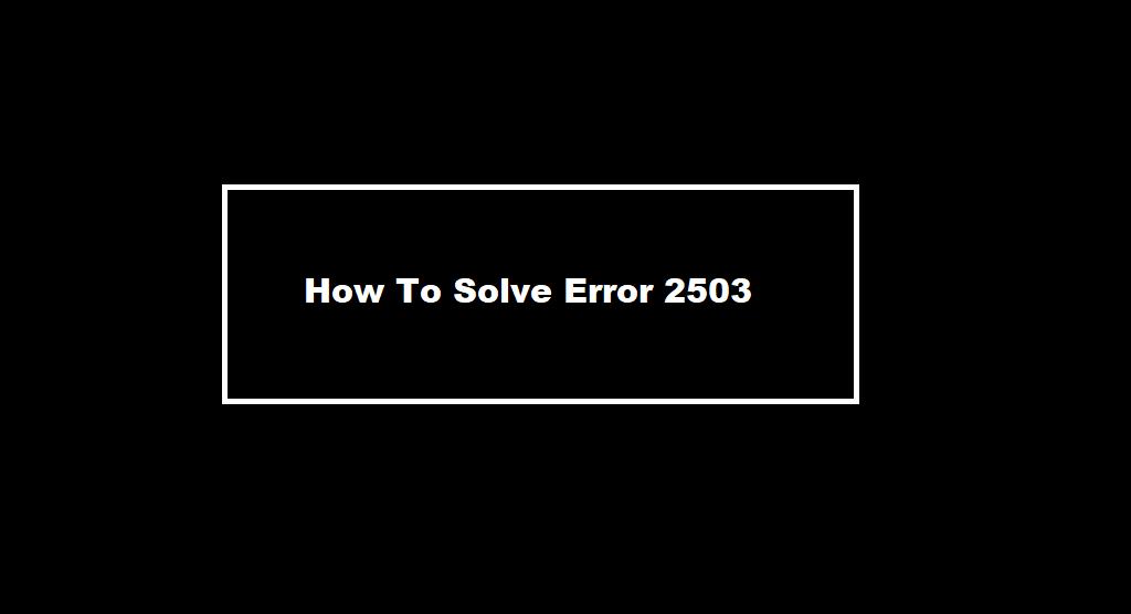 error code 2503